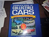 Complete Book of Collectible Cars, Richard M. Langworth, 0785309713