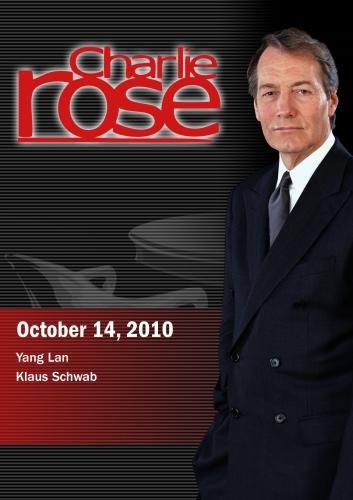 Charlie Rose - Yang Lan / Klaus Schwab (October 14, 2010)