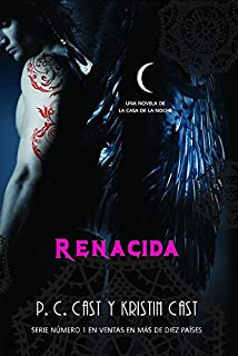 Renacida / Awakened (La casa de la noche / House of Night) (Spanish