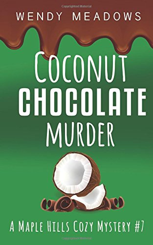 Coconut Chocolate Murder (A Maple Hills Cozy Mystery)