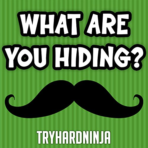 What Are You Hiding?