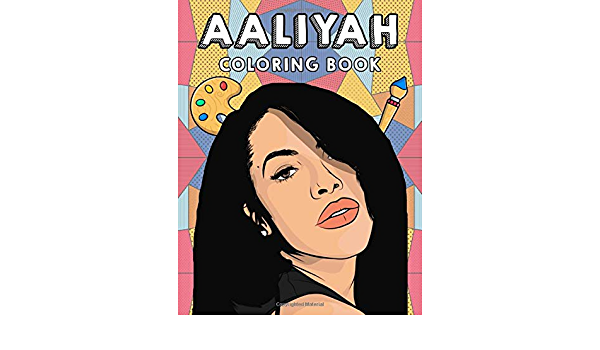 Aaliyah Coloring Book Fantastic Book With Beautiful Illustrations For Fans Of Aaliyah To Color Relief Stress And Relax Duncan Lukas 9798681234500 Amazon Com Books