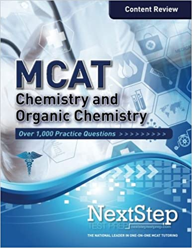 MCAT Chemistry and Organic Chemistry: Content Review for the Revised