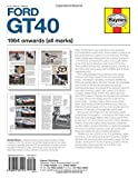 Ford GT40 Manual: An Insight into Owning, Racing