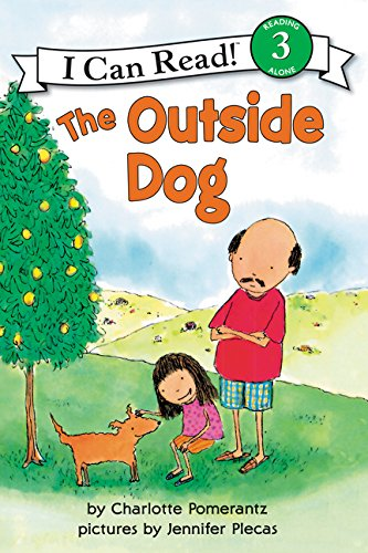 The Outside Dog (I Can Read Level 3)
