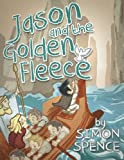 Jason and the Golden Fleece: Book 2- Early Myths: Kids Books on Greek Myth (Volume 2)
