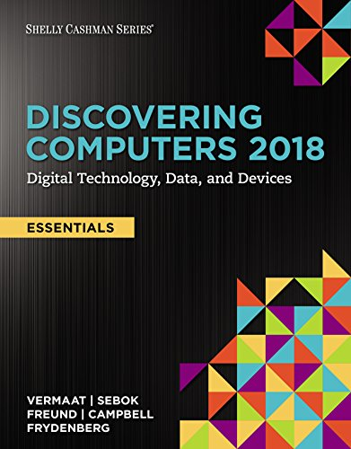 - Discovering Computers, Essentials ©2018: Digital Technology, Data, and Devices
