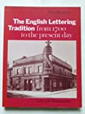 The English Lettering Tradition from 1700 to the Present Day 9780853315582