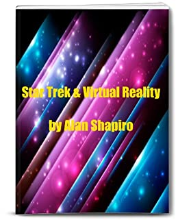 Amazoncom Star Trek And Virtual Reality The Meaning Of Star Trek