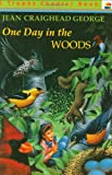 img - for One Day in the Woods book / textbook / text book