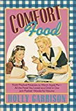 img - for Comfort Food by Holly Garrison (1990-04-01) book / textbook / text book