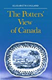 The Potters' View of Canada: Canadian Scenes on Nineteenth-Century Earthenware