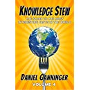 Knowledge Stew: The Guide to the Most Interesting Facts in the World, Volume 4 (Knowledge Stew Guides)