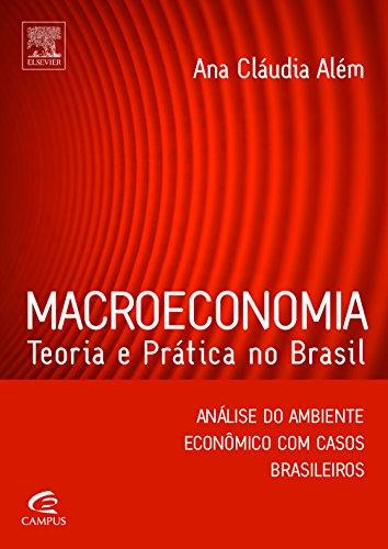 Macroeconomia - Coleção Teoria e Prática no Brasil