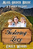 Mail Order Bride: Fostering Love (A Family to Love Book 4)