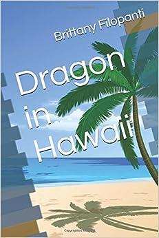 Book Dragon in Hawaii (The Crew)
