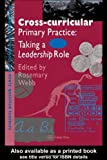 Cross-Curricular Primary Practice, , 0750704926