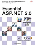 Essential ASP.NET 2.0 (Microsoft .Net Development)