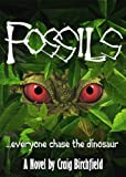 Fossils: Everyone Chase the Dinosaur