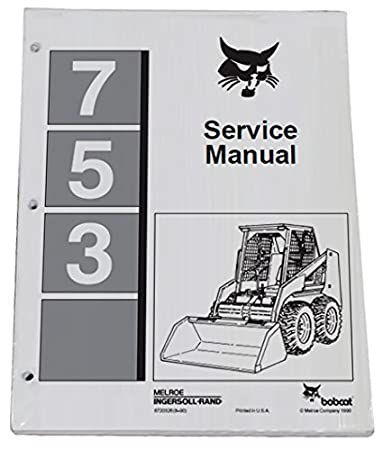 519IlcsGGeL._SY450_ amazon com bobcat 753 skid steer complete shop service manual