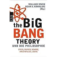 The Big Bang Theory und die Philosophie: Stein, Papier, Schere, Aristoteles, Locke