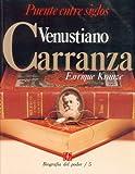 Venustiano Carranza, Enrique Krauze, 9681622901