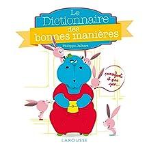 DICTIONNAIRE DES BONNES MANIÈRES POUR ENFANTS ET PAS QUE ...