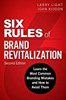Six Rules of Brand Revitalization, 2nd Edition Front Cover