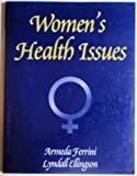 Women's Health Issues, Ferrini and Ellingson, 0787237108
