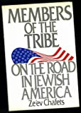 Members of the Tribe, Zev Chafets, 0553053086