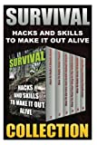 Survival: Hacks And Skills To Make It Out Alive