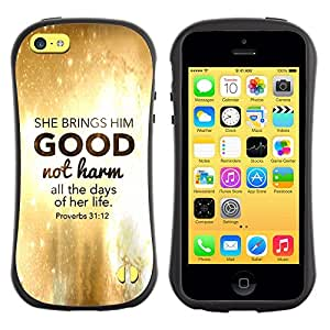 Suave TPU GEL Carcasa Funda Silicona Blando Estuche Caso de protección (para) Apple Iphone 5C / CECELL Phone case / / BIBLE She Brings Him Good Not Harm - Proverbs 31:12 /