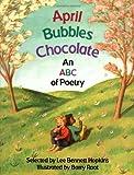April, Bubbles, Chocolate, Lee Bennett Hopkins, 0671759116