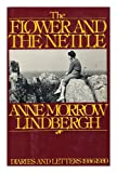 The Flower and the Nettle, Anne Morrow Lindbergh, 0151315019