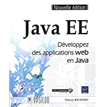 Java EE : Développez des applications web en java N.E.