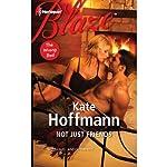 Not Just Friends | Kate Hoffmann