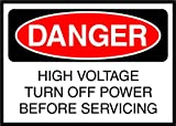 High Voltage Turn Off Power When Servicing Danger OSHA / ANSI LABEL DECAL STICKER Sticks to Any Surface 10x7