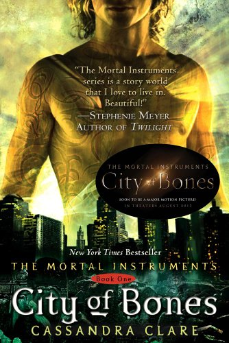 City of Bones - Book #1 of the Mortal Instruments