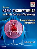 Huszar's Basic Dysrhythmias and Acute Coronary Syndromes: Interpretation & Management, 4e