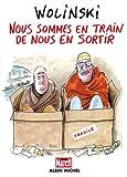 img - for Nous sommes en train de nous en sortir (French Edition) book / textbook / text book