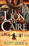 Le Lion du Caire par Oden