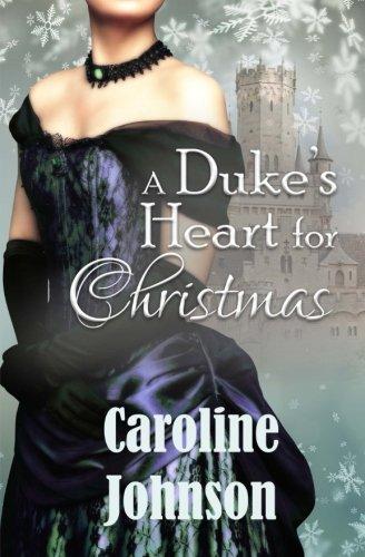 A Duke's Heart For Christmas: Clean Regency Christmas Romance