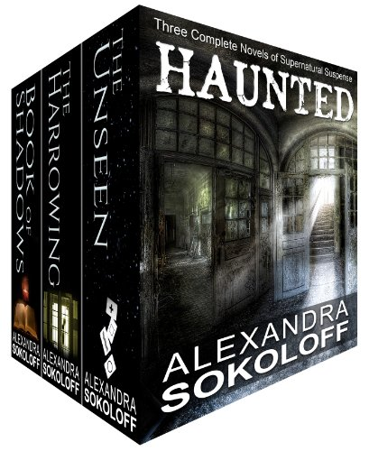 Haunted (box set): Three complete novels of supernatural suspense (The Haunted Thrillers Book 6)