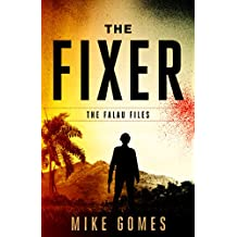 The Fixer: A thriller that will keep you reading all night. (The Falau Files Book 1)