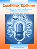 Good News, Bad News, Ellen Kisslinger and Roger Barnard, 0194350576