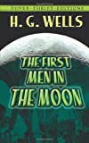 The First Men in the Moon (Dover Thrift Editions) by H. G. Wells (2000-12-18)