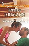 Winning Ruby Heart, Jennifer Lohmann, 0373608691
