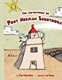The Adventures of Port Herman Lighthouse, Rose Castro-Bran, 1434365476