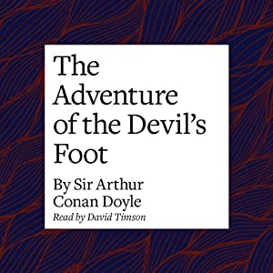 The Adventure of the Devil's Foot Audiobook