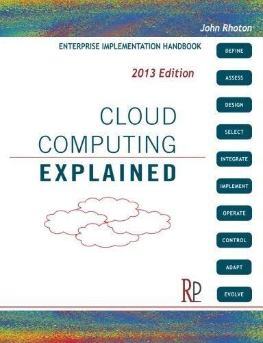 Cloud Computing Explained: Implementation Handbook for Enterprises 2nd edition by Rhoton, John (2009) Paperback